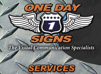 One Day Signs Anaheim - Visual Communication Specialists